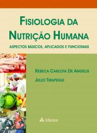 Livro Fisiologia da Nutrição Humana - Aspectos Básicos