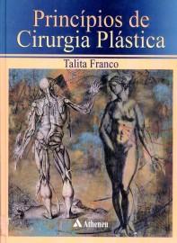 Princípios de Cirurgia Plástica: Talita Franco