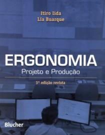 Livro Ergonomia - Projeto E Producao - 3ª Ed Itiro Ida