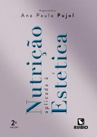 Livro Nutrição Aplicada À Estética, Pujol, 2ª Ed. 2020