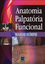 Anatomia Palpatória Funcional Marcio Olímpio 8537203572