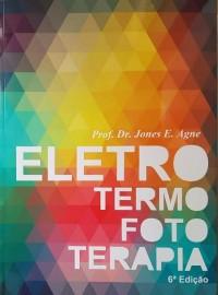 Eletrotermofototerapia Prof Jones Eduardo Agne