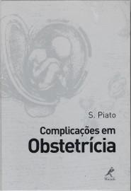 Complicacoes em Obstetricia Sebastião Piato