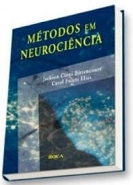Métodos em Neurociência (Português) Capa dura – 20 Julho 2007 por Jackson Cioni Bittencourt 857241665X