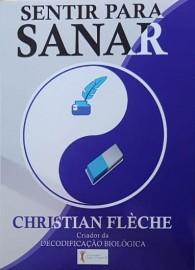 Livro Sentir Para Sanar: seus sintomas revelam