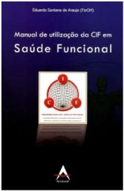 Manual De Utilização da Cif em Saúde Funcional  Eduardo S Araujo 856041617X