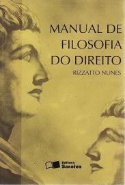 Livro Manual De Filosofia Do Direito (2004) Nunes, Rizzatto