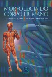 Livro Morfologia do Corpo Humano (Português) Tarley de Barros, Oswaldo dos Santos 8537200905