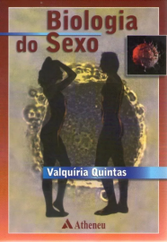 Livro - Biologia do Sexo - Valquíria Quintas