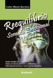 Reequilibrio Somato Emocional (Rse) Carlos Alberto Barreiros 8560416056