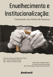 Envelhecimento e Institucionalizacao - Marcus Vinicius de Mello Pinto 8560416099