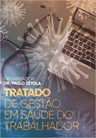 Livro Tratado de gestão em saúde do trabalhador