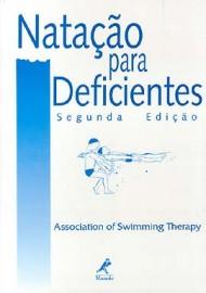Livro - Natação para deficientes (Português) Capa comum – 1 janeiro 1994 por Association Of Swimming Therapy