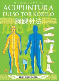 Acupuntura Pulso -Tornozelo Jóji Enomóto 8560416404