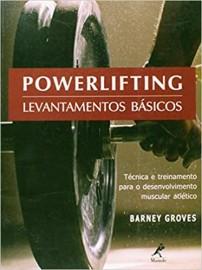 Livro Powerlifting: Levantamentos Básicos Groves, Barney