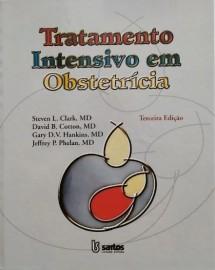 Tratamento Intensivo em Obstetrícia Clark/Cotton/Hankins/Phelan