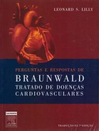 Livro Perguntas E Respostas De Braunwald: Leonard S. Lilly