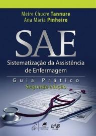 Livro - SAE - Sistematização da Assistência de Enfermagem - Guia Prático