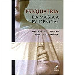 Livro Psiquiatria: da Magia à Evidência?
