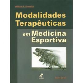 Livro - Modalidades terapêuticas em medicina esportiva W. Prentice 8520411258