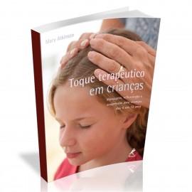 Toque Terapeutico Em Criancas Atkinson, Mary