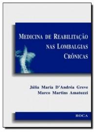 Livro Medicina De Reabilitação Nas Lombalgias Crônicas