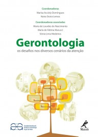 Livro Gerontologia. Os Desafios nos Diversos Cenários da Atenção