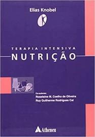 Livro Terapia Intensiva em Nutrição Elias Knobel
