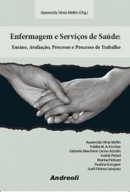 Enfermagem e Servicos de Saude: Ensino e Serviços de Saúde - Aparecida 8560416102