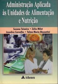 Livro Administração Aplicada Unidades de Alimentação e Nutrição