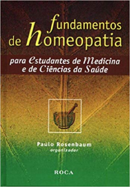 Fundamentos de Homeopatia Paulo Rosenbaum- 8572413898