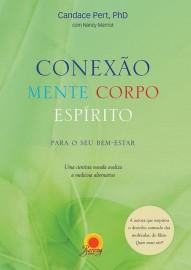 Conexão Mente Corpo Espirito - Candace Pert 856108006X