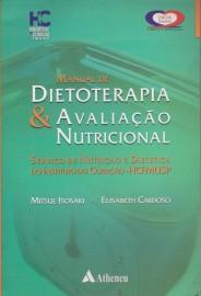 Livro - Manual de Dietoterapia e Avaliação Nutricional, Isosaki