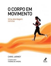 Livro - O Corpo em Movimento - Uma Abordagem Concisa