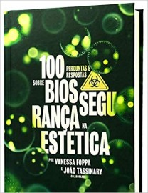 100 perguntas e respostas sobre biossegurança na estetica