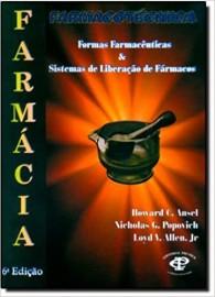 Livro Farmacotécnica: Formas Farmacêuticas e Sistemas de Liberação de Fármacos