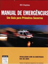 Manual De Emêrgencias. Um Guia Para Primeiros Socorros