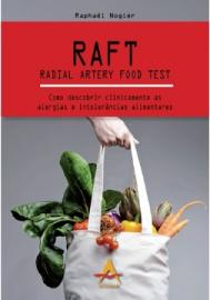 Raft -Radial Artery Food Test - Como Descobrir Clinicamente as Alergias - Raphael 856041648X