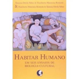 livro Habitar humano: Em seis ensaios de biologia-cultural - 1ª Ed