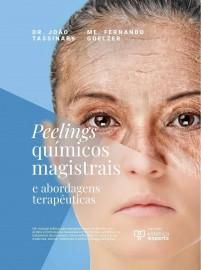 Livro Peelings Químicos Magistrais e Abordagens Terapêuticas