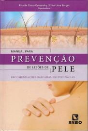 Livro Manual Para Prevenção De Lesões De Pele. Recomendações Baseadas Em Evidências