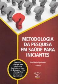 Livro Metodologia da Pesquisa em Saúde para Iniciantes Luciana Puchalski Kalinke