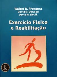 Exercício Físico E Reabilitação Walter R. Frontera 8573077972