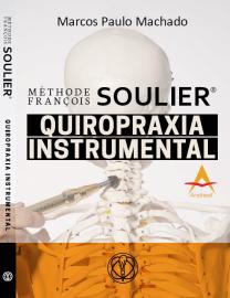 Méthode François Soulier Quiropraxia  Instrumental Marcos Paulo Machado 8560416838