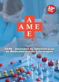 AME. Dicionário de Administração de Medicamentos na Enfermagem (Capa comum) por Vários Autores 8593599001