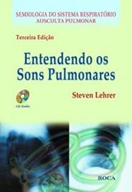 Entendendo Os Sons Pulmonares (Com Cd Audio) (Capa dura) por Steven Lehrer 8572414762