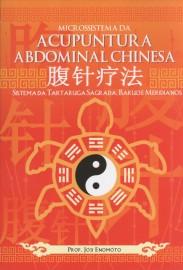 Livro Microssistema da Acupuntura Abdominal Chinesa método Enomoto
