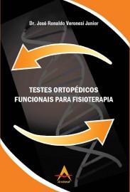 Testes Ortopedicos Funcionais para Fisioterapia José Ronaldo Veronesi Junior 8560416218