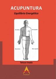 ACUPUNTURA Equilíbrio Energético Tetsuo Inada 8560416917