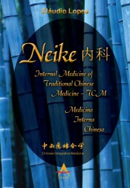 Neike Internal Medicine Of Traditional Chinese Medicine - Claudio Lopes 8560416382